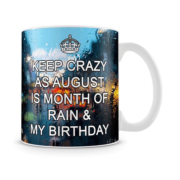 August Is Month Of Birthday Mug White - SendFlowers.pk